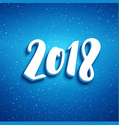 2018 lettering for new year greeting card vector image