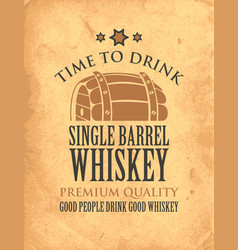 Banner on a theme single barrel whiskey vector