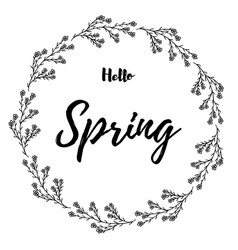 Hand drawn of lettering hello spring card vector