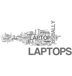 which laptop is right for you text word cloud vector image