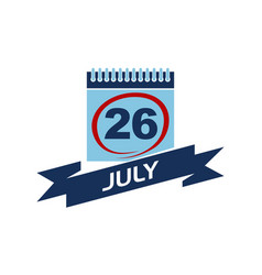 26 july calendar with ribbon vector image