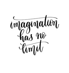 imagination has no limit - hand lettering vector image