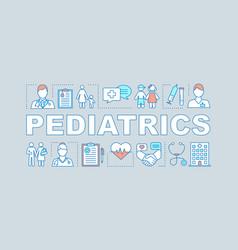 Pediatrics word concepts banner vector