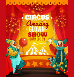 circus amazing clown show announcement poster vector image