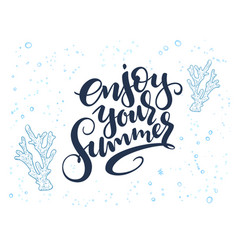 hand lettering summer text about sea vector image