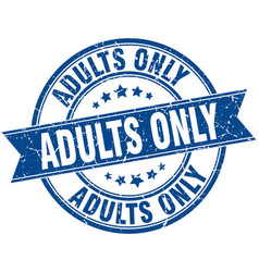 Adults only round grunge ribbon stamp vector
