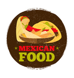 grunge mexican food logo or badge vector image