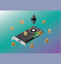 Isometric gpu with ehtereum coins vector