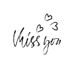 miss you handwritten inscription hand drawn vector image