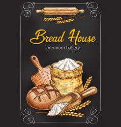 Sketch poster for bakery bread house vector