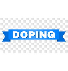 Blue stripe with doping caption vector