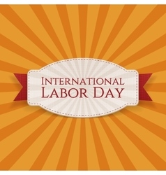 International Labor Day greeting Card Template vector image