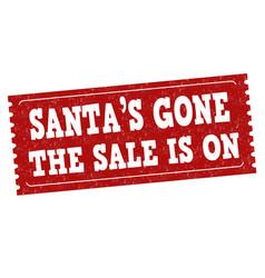 santas gone sale is on grunge rubber stamp vector image