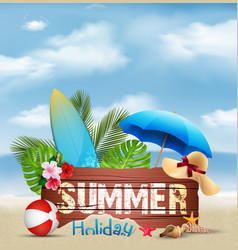 Summer holiday background with a wooden sign for t vector
