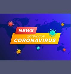 Breaking news headline covid-19 or coronavirus in vector