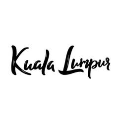 kuala lumpur - hand drawn lettering name vector image