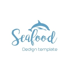 Seafood lettering design with dolphin vector image