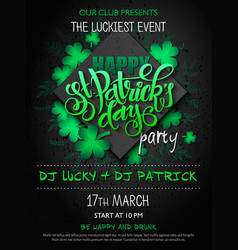 st patricks day party poster with lettering vector image
