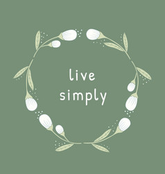 live simply philosophical inscription vector image vector image