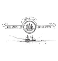 the united states seal of delawarevintage vector image