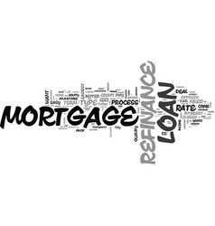 which refinance mortgage loan deals are easy to vector image vector image