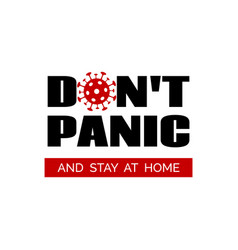 Dont panic and stay home banner poster vector