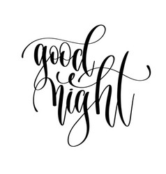 good night - hand lettering inscription text vector image