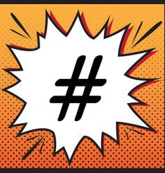 Hashtag sign comics style vector