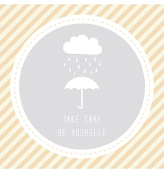 Take care of yourself2 vector image