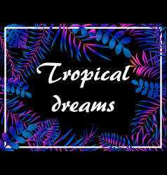 tropical neon floral background with jungle palm vector image