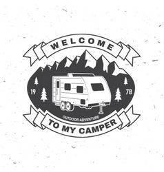 Welcome to my camper live love camp vector