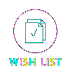 wish list bright linear icon with paper sheet vector image
