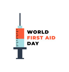 syringe with blood world first aid day template vector image