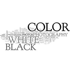 which shot color or black and white text word vector image