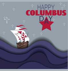 Happy columbus day background with ship and waves vector