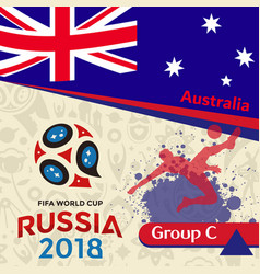 Russia 2018 wc group c australia background vector