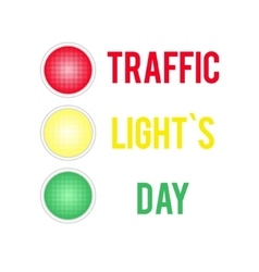 Traffic Lights Day card with symbol of traffic vector