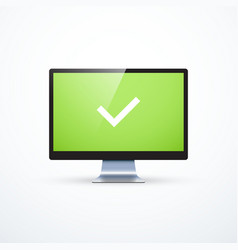Realistic monitor and check mark on screen vector