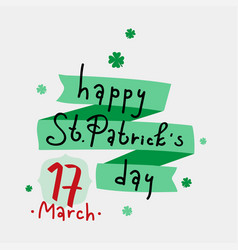 Hand lettering happy st patrick s day with clover vector
