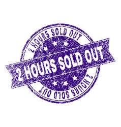 Scratched textured 2 hours sold out stamp seal vector
