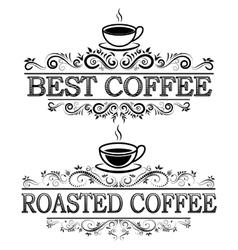 Vintage coffee signs vector