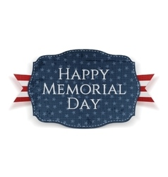 Happy Memorial Day patriotic Sign and Ribbon vector image
