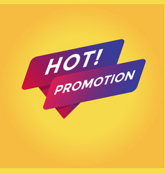 Hot promotion tag sign vector