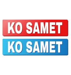 Ko samet text on blue and red rectangle buttons vector