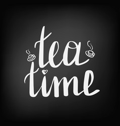 lettering with the inscription tea time vector image
