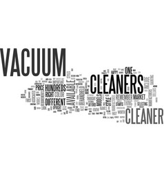 Which vacuum cleaner is right for you text word vector