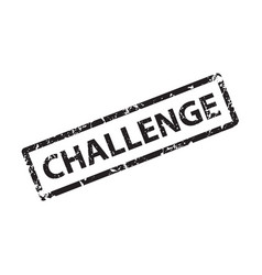 challenge stamp texture rubber cliche imprint web vector image