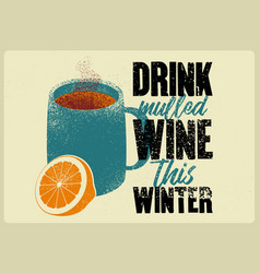 mulled wine typographical poster vector image