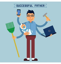 Successful Father Super Dad Super Man Multitasking vector