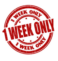 1 week only sign or stamp vector